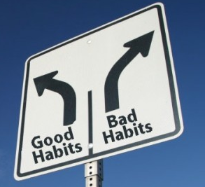 there are good habit and bad habits to reaching your fitness goal